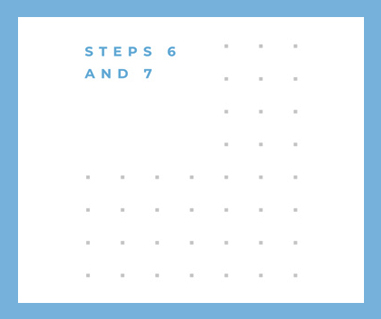 white background with blue border and text reading STEPS 6 AND 7